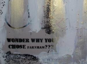 Wonder why you chose Farnham?